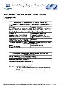 MECANIZADO POR ARRANQUE DE VIRUTA (FMEH0109)*