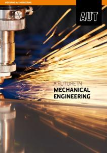 MECHANICAL ENGINEERING A FUTURE IN