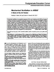Mechanical Ventilation in ARDS* Timothy D. Girard, MD; and Gordon R. Bernard, MD, FCCP