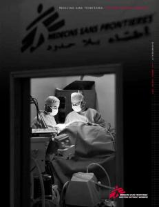 MEDECINS SANS FRONTIERES DOCTORS WITHOUT BORDERS. Accountability ---> us annual report 2011