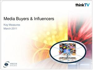 Media Buyers & Influencers. Key Measures March 2011