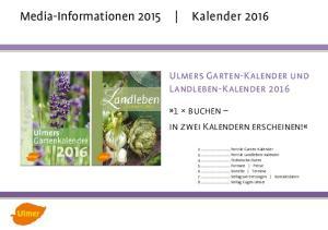 Media-Informationen 2015 Kalender 2016