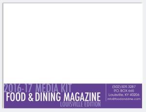 MEDIA KIT FOOD & DINING MAGAZINE