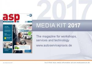 Media KIT The magazine for workshops, services and technology