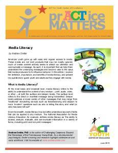 Media Literacy. What is Media Literacy? by Andrew Smiler