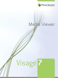 Media Viewer. Visage 7