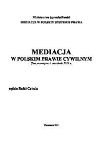 MEDIACJE W POLSKIM SYSTEMIE PRAWA