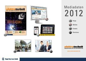 Mediadaten. Print. Online. Events. Services.  Jetzt neu: Mobile Werbeformen