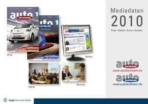 Mediadaten.   Print Online. Service. Event. Print Online Event Service