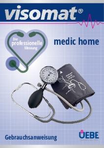 medic home Gebrauchsanweisung professionelle Die Messung
