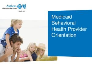 Medicaid Behavioral Health Provider Orientation