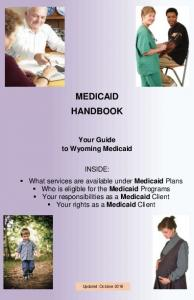 MEDICAID HANDBOOK. Your Guide to Wyoming Medicaid