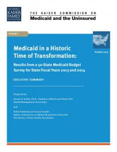 Medicaid in a Historic Time of Transformation: