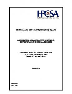 MEDICAL AND DENTAL PROFESSIONS BOARD GENERAL ETHICAL GUIDELINES FOR DOCTORS, DENTISTS AND MEDICAL SCIENTISTS