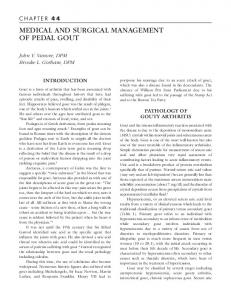 MEDICAL AND SURGICAL MANAGEMENT OF PEDAL GOUT