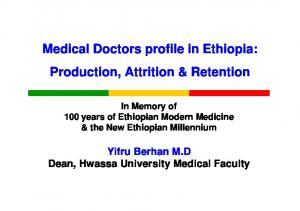 Medical Doctors profile in Ethiopia: Production, Attrition & Retention