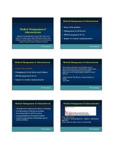 Medical Management of Atherosclerosis. Medical Management of Atherosclerosis. Medical Management of Atherosclerosis