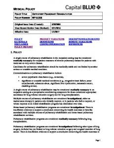 MEDICAL POLICY I. POLICY POLICY TITLE OUTPATIENT PULMONARY REHABILITATION POLICY NUMBER MP-8.008