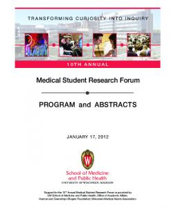 Medical Student Research Forum. PROGRAM and ABSTRACTS