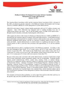 Medicare Evidence Development & Coverage Advisory Committee Management of Carotid Atherosclerosis January 25, 2012