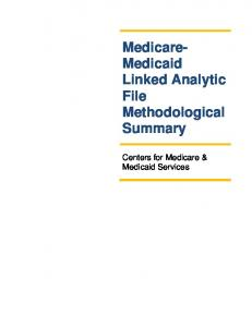 Medicare- Medicaid Linked Analytic File Methodological Summary. Centers for Medicare & Medicaid Services