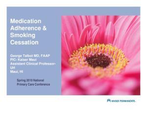 Medication Adherence & Smoking Cessation