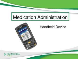Medication Administration. Handheld Device
