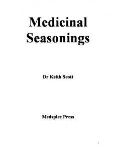 Medicinal Seasonings. Dr Keith Scott. Medspice Press