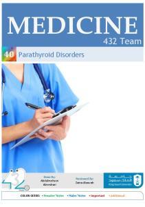 MEDICINE. 432 Team. 40 Parathyroid Disorders. Done By: Abdulmohsen Almeshari. Reviewed By: Zaina Alsawah
