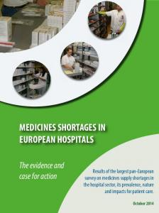 MEDICINES SHORTAGES IN EUROPEAN HOSPITALS