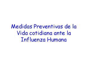Medidas Preventivas de la Vida cotidiana ante la Influenza Humana