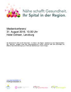 Medienkonferenz 31. August 2016, Uhr Hotel Ochsen, Lenzburg
