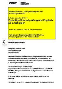 Medienkonferenz Schuljahresbeginn der. Referat von Regierungsrat Bernhard Pulver, Erziehungsdirektor des Kantons Bern