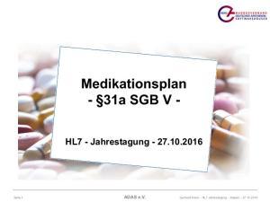 Medikationsplan - 31a SGB V - HL7 - Jahrestagung