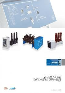 MEDIUM VOLTAGE SWITCHGEAR COMPONENTS v