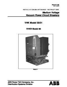 Medium Voltage Vacuum Power Circuit Breakers