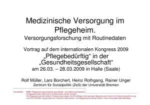 Medizinische Versorgung im Pflegeheim. Versorgungsforschung mit Routinedaten