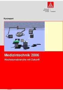 Medizintechnik in Deutschland. Wirtschaft Technologie Umwelt. Vorstand. Kurzreport. Medizintechnik Wachstumsbranche mit Zukunft