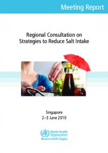 Meeting Report. Regional Consultation on Strategies to Reduce Salt Intake