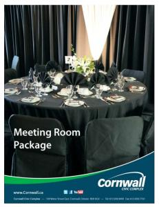 Meeting Room Package. Planning a Meeting or Event?
