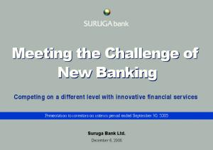 Meeting the Challenge of New Banking