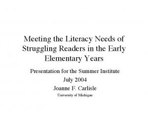 Meeting the Literacy Needs of Struggling Readers in the Early Elementary Years