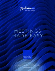MEETINGS MADE EASY HOTELS DESIGNED TO SAY YES! radissonbluchicago.com