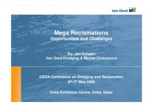 Mega Reclamations Opportunities and Challenges
