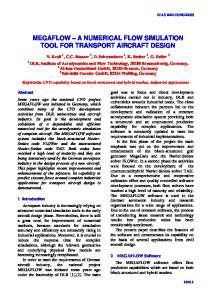 MEGAFLOW A NUMERICAL FLOW SIMULATION TOOL FOR TRANSPORT AIRCRAFT DESIGN