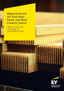 Megatrends and the Australian Forest and Wood Products Sector. Opportunities and challenges for sustainable growth