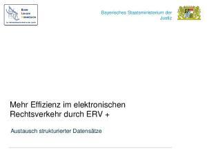 Mehr Effizienz im elektronischen Rechtsverkehr durch ERV +