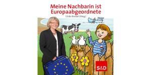 Meine Nachbarin ist Europaabgeordnete Ulrike Rodust (Hrsg.)