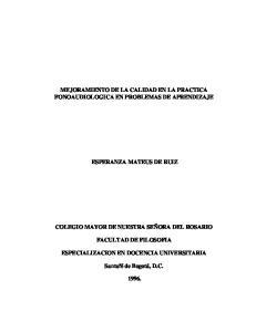 MEJORAMIENTO DE LA CALIDAD EN LA PRACTICA FONOAUDIOLOGICA EN PROBLEMAS DE APRENDIZAJE ESPERANZA MATEUS DE RUIZ