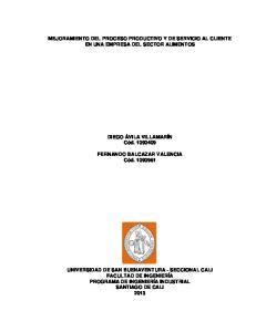 MEJORAMIENTO DEL PROCESO PRODUCTIVO Y DE SERVICIO AL CLIENTE EN UNA EMPRESA DEL SECTOR ALIMENTOS